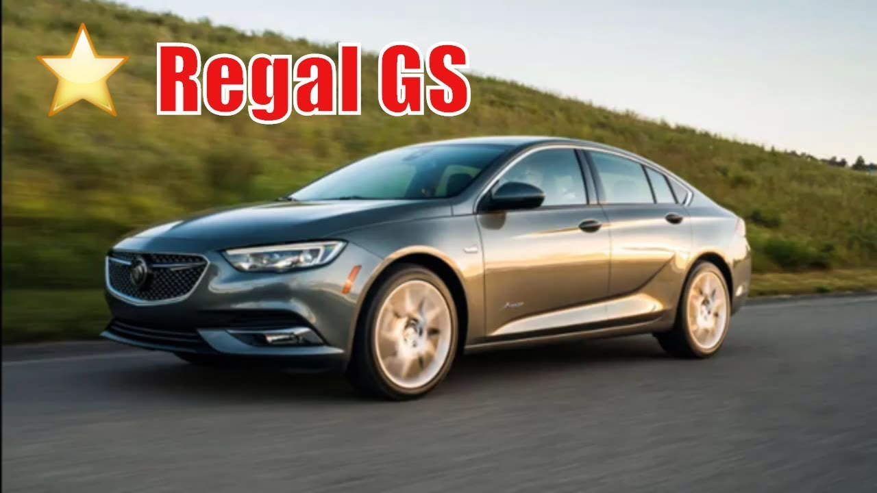 2019 Buick Regal Gs Turbo | 2019 Buick Regal Gs Quarter Mile | 2019 Buick  Regal Gs Awd |Buy New Cars New 2022 Buick Regal Gs Review, Specs, Release Date