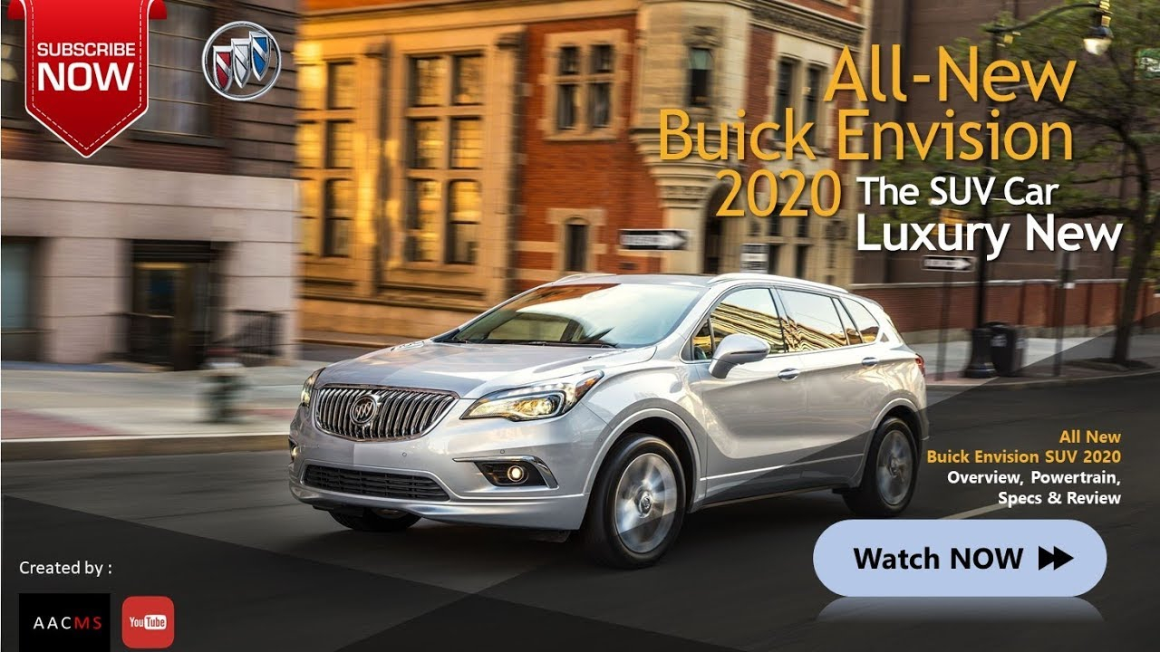All New 2020 Buick Envision Suv Amazingly Luxury New : Elegant For Family  Adventure Car 2022 Buick Envision Specifications, Safety Features, Towing Capacity